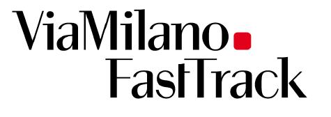 ViaMilano Fast Track